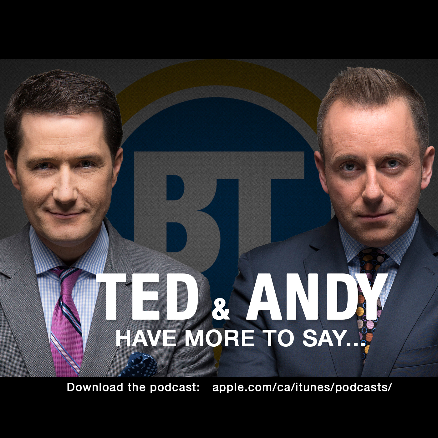 Ted and Andy Have More To Say